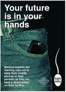 קמפיין שמזהיר את הגברים לא לשים את הסלולרי בכיס,  כי זה עלול להשפיע על הפוריות